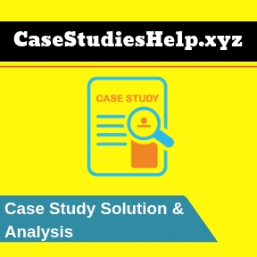 Harvard Case Study Help and Case Study Solutions + Analyses